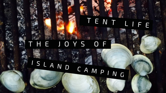 Tent Life: the joys of island camping