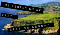 Azores Part 1: Getting Around Sao Miguel