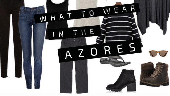what to wear azores
