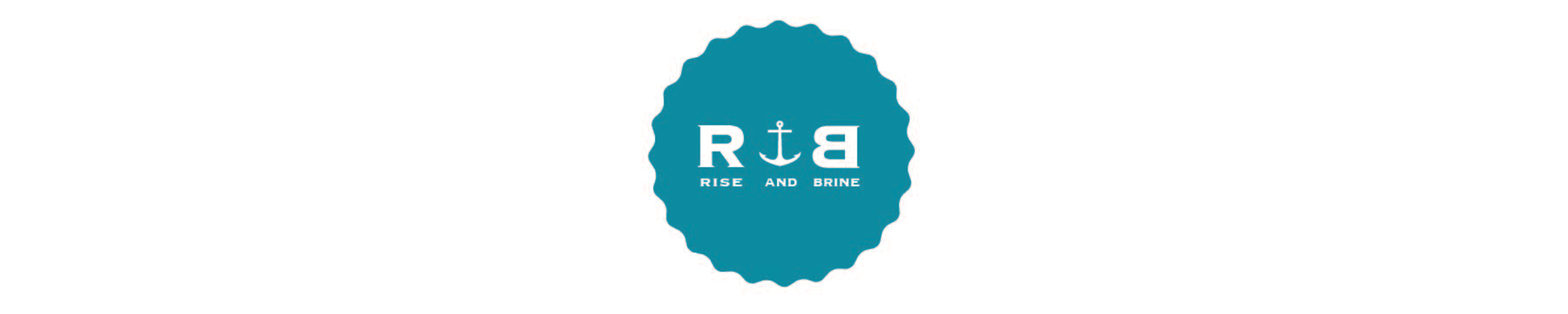 rise and brine banner
