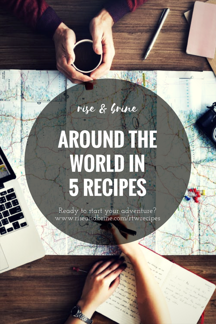 Around the World in Five Recipes