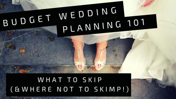 Budget Wedding Planning 101