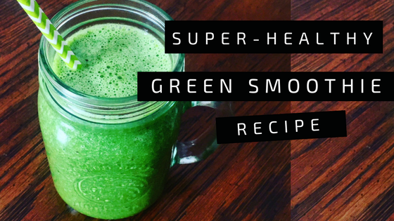 Super Healthy Green Smoothie recipe | riseandbrine.com